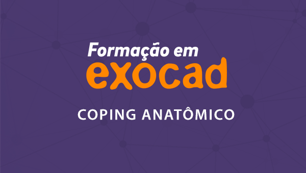 Coping Anatômico